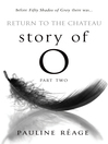 Story of O Part Two (eBook): Return to the Chateau